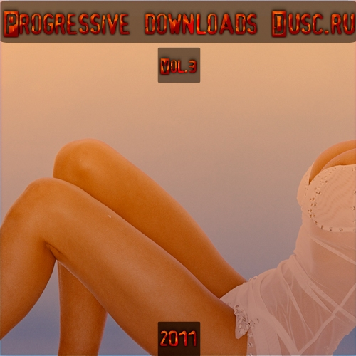 Progressive downloads Dusc.ru vol.3 (2011)