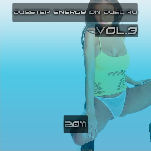 Dubstep energy on Dusc.ru vol.3 (2011)