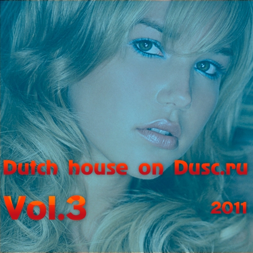 Dutch house on Dusc.ru vol.3 (2011)