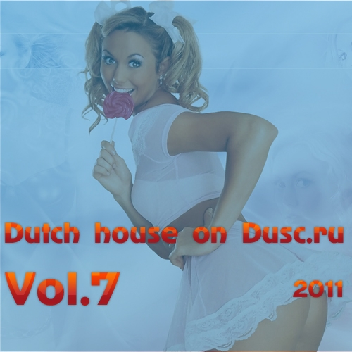 Dutch house on Dusc.ru vol.7 (2011)
