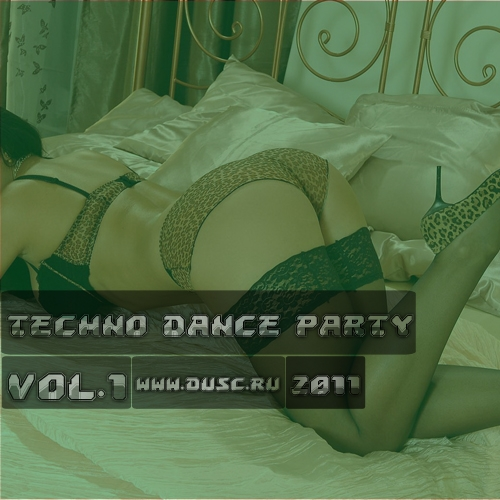Techno dance party vol.1 (2011)