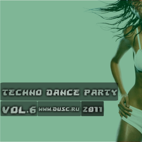 Techno dance party vol.6 (2011)