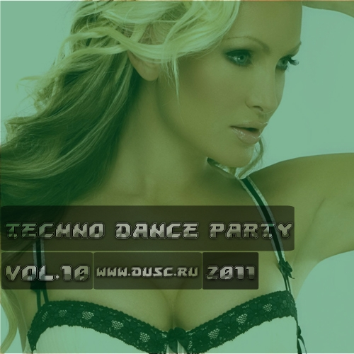 Techno dance party vol.10 (2011)