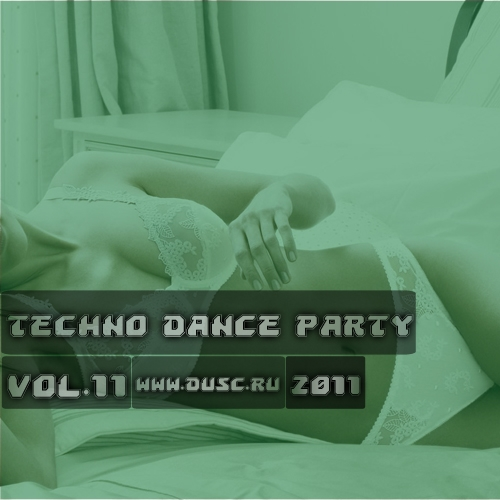 Techno dance party vol.11 (2011)