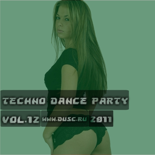 Techno dance party vol.12 (2011)