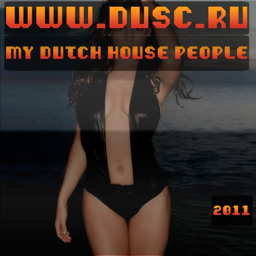 My dutch house people (2011)