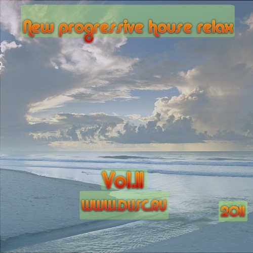 New progressive house relax vol.11 (2011)