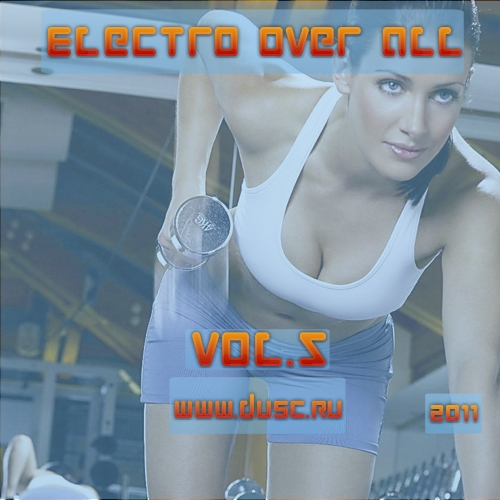 Electro over all vol.5 (2011)