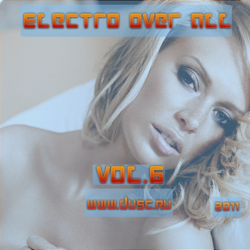 Electro over all vol.6 (2011)