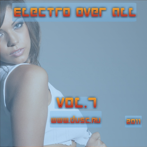 Electro over all vol.7 (2011)