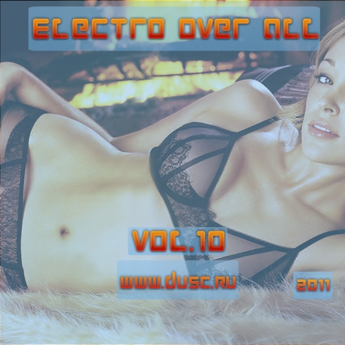 Electro over all vol.10 (2011)