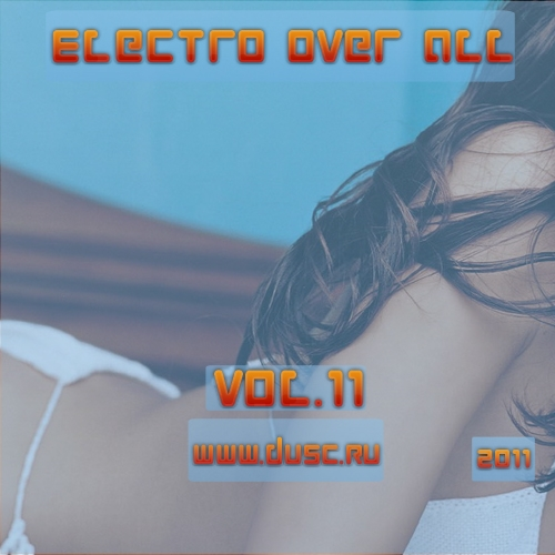 Electro over all vol.11 (2011)