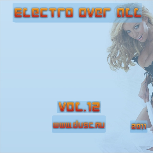Electro over all vol.12 (2011)