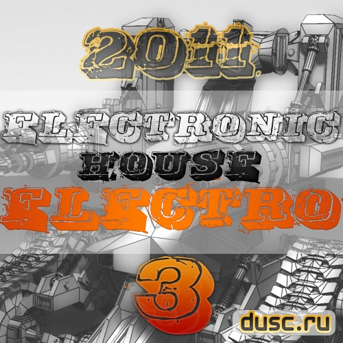 Electronic house electro vol.3 (2011)