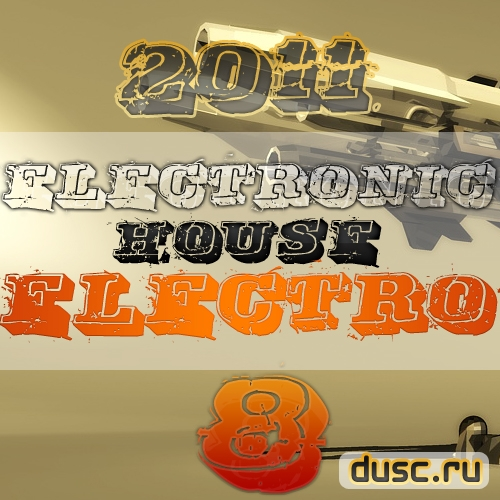 Electronic house electro vol.8 (2011)