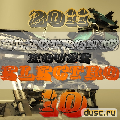 Electronic house electro vol.10 (2011)