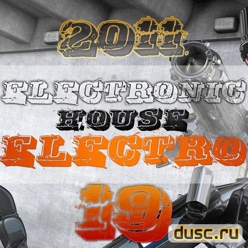 Electronic house electro vol.19 (2011)