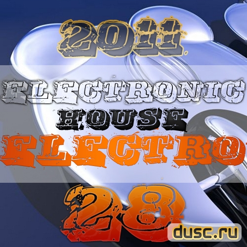 Electronic house electro vol.28 (2011)