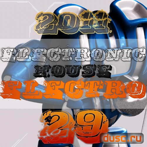 Electronic house electro vol.29 (2011)