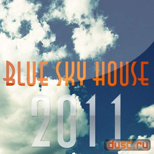 Blue sky house vol.1 (2011)
