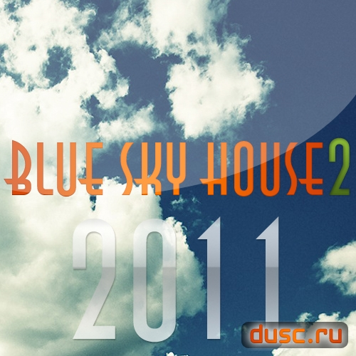 Blue sky house vol.2 (2011)