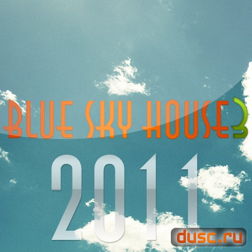 Blue sky house vol.3 (2011)