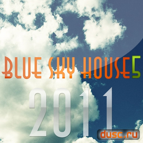 Blue sky house vol.5 (2011)