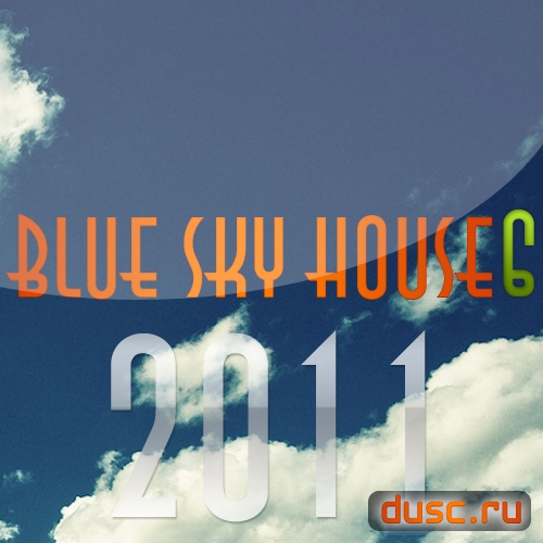 Blue sky house vol.6 (2011)