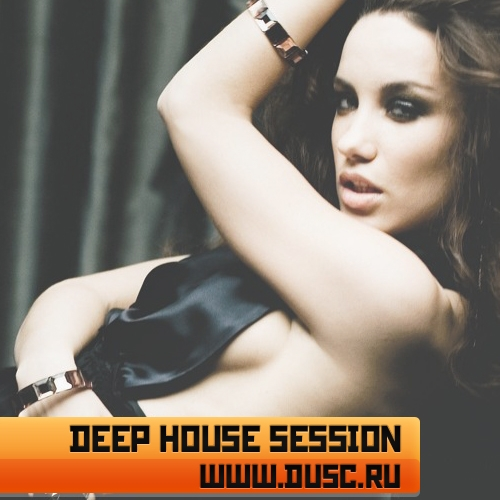 Deep house session vol.10 (2011)