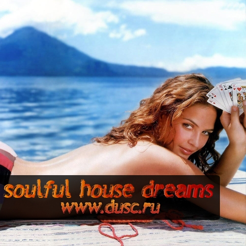Soulful house dreams vol.1 (2011)