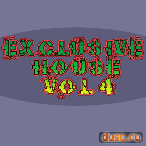 Exclusive house vol.4 (2012)