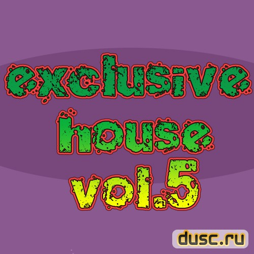 Exclusive house vol.5 (2012)