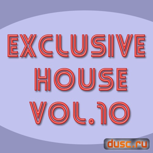 Exclusive house vol.10 (2012)