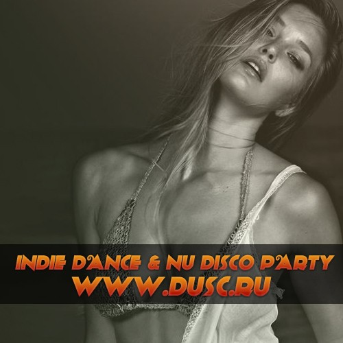 Indie Dance and Nu Disco party vol.2 (2012)