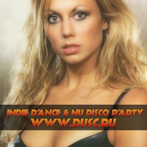 Indie Dance and Nu Disco party vol.5 (2012)