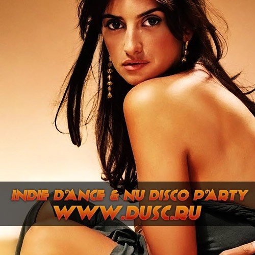 Indie Dance and Nu Disco party vol.6 (2012)