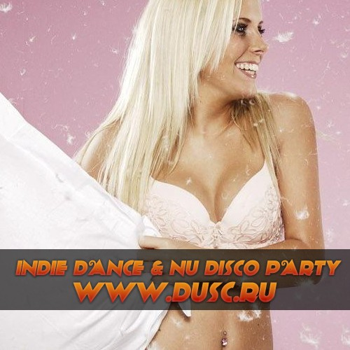 Indie Dance and Nu Disco party vol.7 (2012)