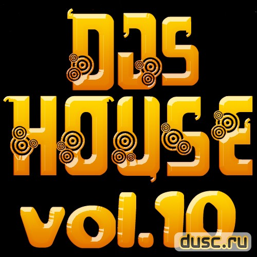 Djs House vol.10 (2012)