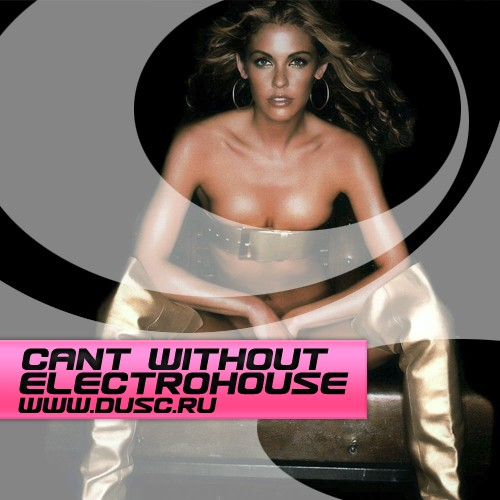 Cant without Electrohouse vol.13 (2012)