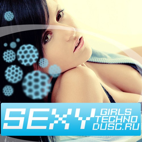 Sexy girls techno vol.3 (2012)