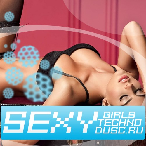 Sexy girls techno vol.29 (2012)