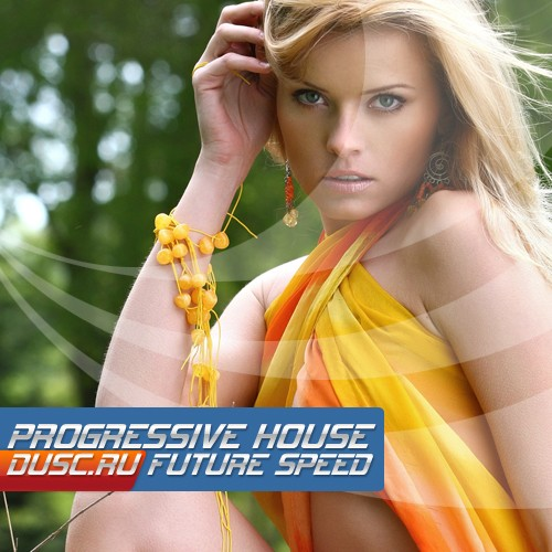 Progressive house future speed vol.1 (2012)