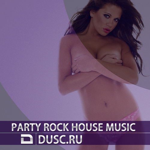 Party rock house music vol.1 (2012)