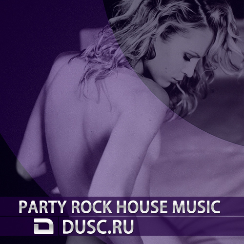Party rock house music vol.2 (2012)