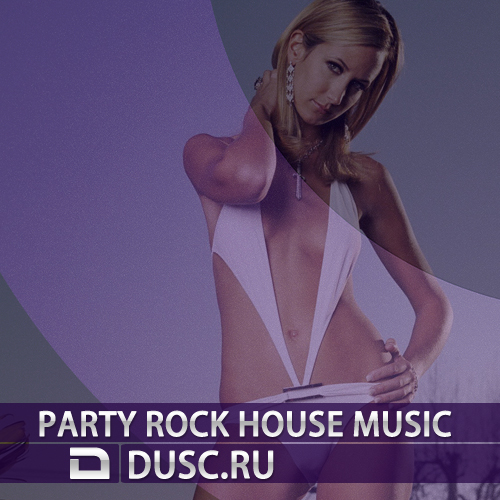 Party rock house music vol.6 (2012)