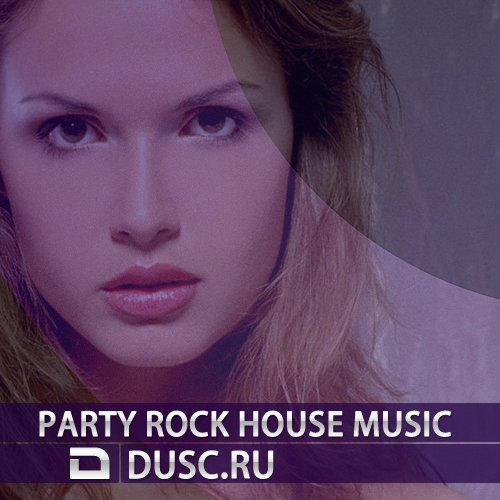 Party rock house music vol.8 (2012)
