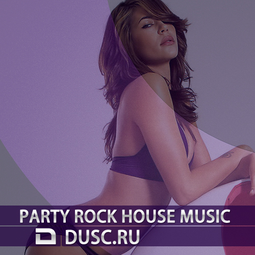 Party rock house music vol.9 (2012)
