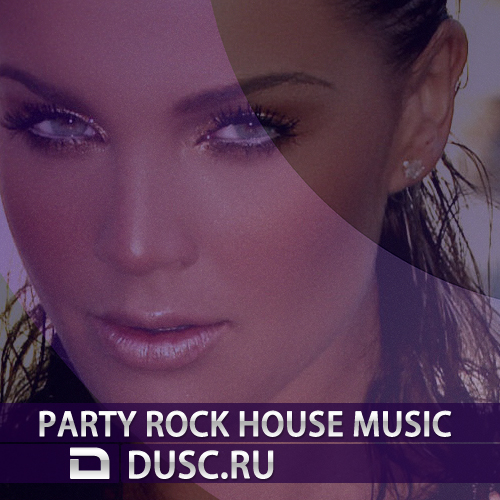 Party rock house music vol.17 (2012)