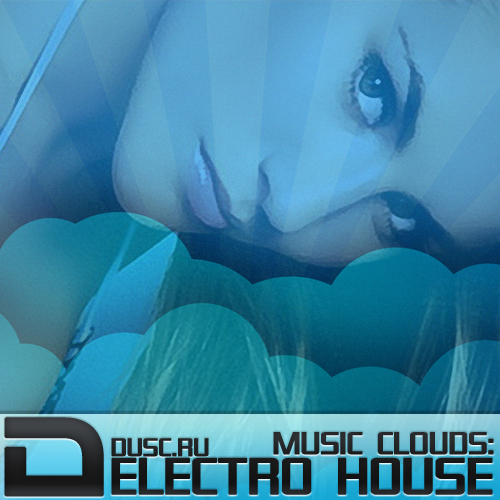 Music clouds electro house vol.3 (2012)