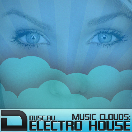 Music clouds electro house vol.5 (2012)